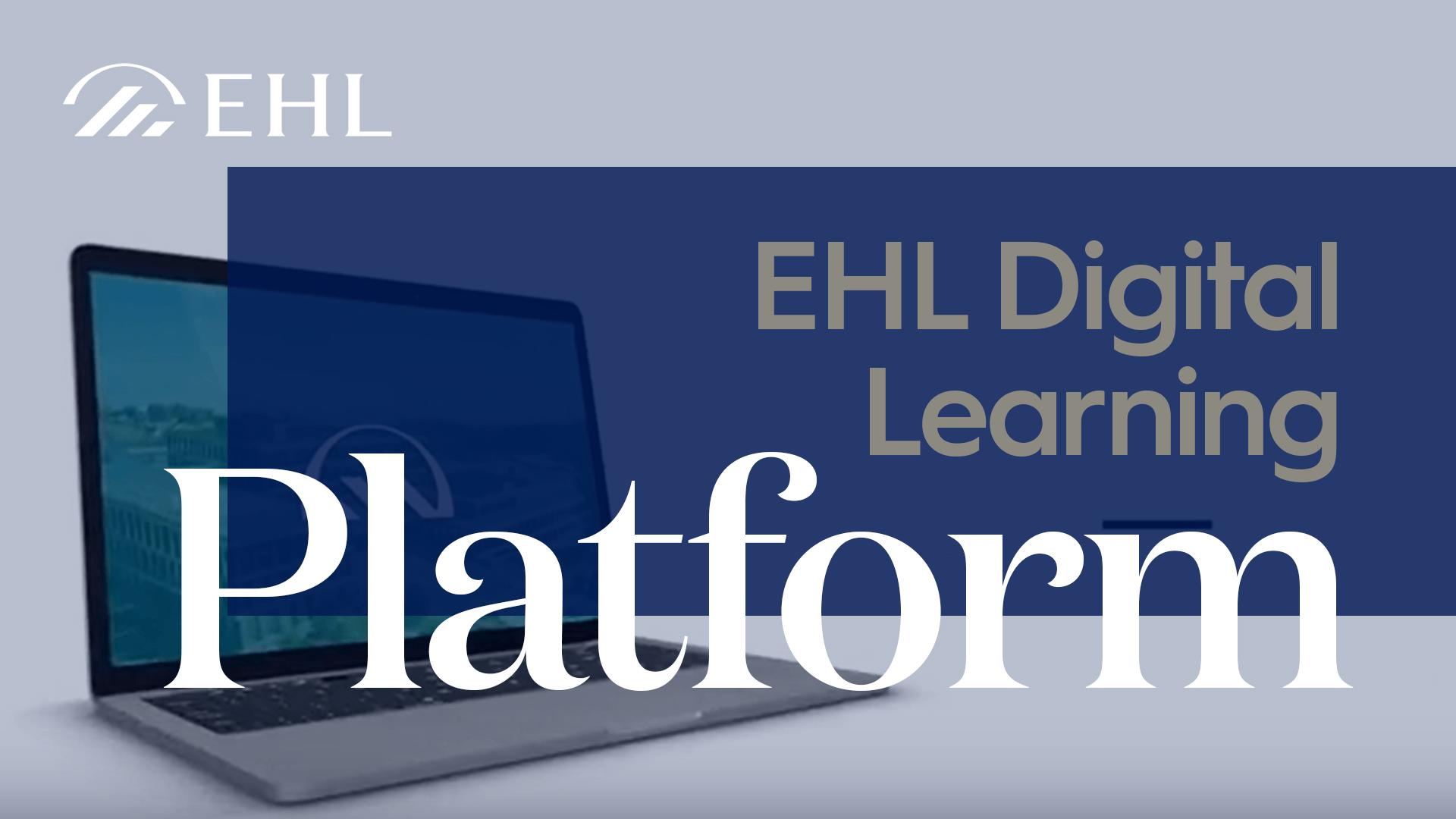 EHL Digital Learning Platform